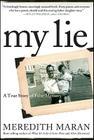 My Lie: A True Story of False Memory Cover Image