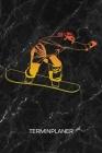 Terminplaner: Snowboardfahrer Kalender Mo. bis So. - Outdoor Sport Terminkalender - Skipiste Wochenplaner Wintersport Taschenkalende Cover Image