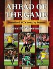 Ahead of the Game: Brentford FC's 2014/15 Season Cover Image
