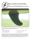 Retractable Sea Kayak Skeg: Plans and Building Instructions Cover Image