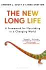 The New Long Life: A Framework for Flourishing in a Changing World Cover Image