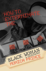How to Exterminate the Black Woman Cover Image