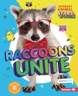 Raccoons Unite Cover Image