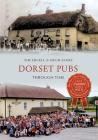 Dorset Pubs Through Time Cover Image