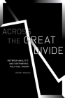 Across the Great Divide: Between Analytic and Continental Political Theory Cover Image