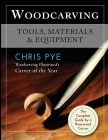 Woodcarving: Tools, Materials & Equipment Cover Image