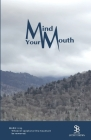 Mind Your Mouth Cover Image