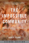 The Impossible Community: Realizing Communitarian Anarchism Cover Image
