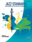 Jazz Standards: 22 Swingin' and Fun Piano Arrangements Cover Image