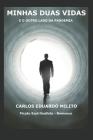 Minhas Duas Vidas: E O Outro Lado Da Pandemia Cover Image