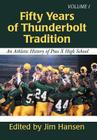 Fifty Years of Thunderbolt Tradition: An Athletic History of Pius X High School Cover Image