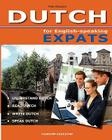 DUTCH for English-speaking Expats: Understand, read, write and speak Dutch Cover Image