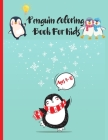 Penguin Coloring Book For Kids Ages 4-12 Cover Image