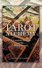 Tarot Alchemy: A Complete Analysis of the Major Arcana Cover Image