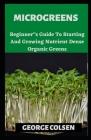 Microgreens: Beginner