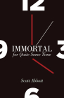 Immortal for Quite Some Time Cover Image