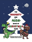 The Naughty and Nice Book of Christmas Puns: Christmas Puns for the Most Punderful Time of the Year Cover Image