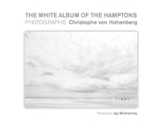 The White Album of the Hamptons: Photographs Cover Image