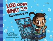 Lou Knows What to Do: Supermarket Cover Image