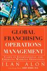 Global Franchising Operations Management: Cases in International and Emerging Markets Operations Cover Image