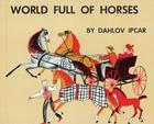 World Full of Horses Cover Image