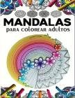 Mandalas Para Colorear Adultos: 70 motivos con fondo negro / de mandala simple a complejo con efecto antiestrés / libro para colorear con páginas ... Cover Image
