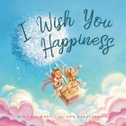 I Wish You Happiness Cover Image