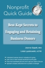 Best-Kept Secrets to Engaging and Retaining Business Donors Cover Image