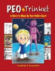Peo & Trinket: A Story to Wake Up Your Child's Heart Cover Image