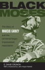 Black Moses: The Story of Marcus Garvey and the Universal Negro Improvement Association Cover Image