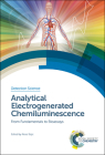 Analytical Electrogenerated Chemiluminescence: From Fundamentals to Bioassays Cover Image