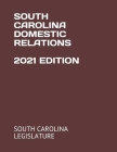 South Carolina Domestic Relations 2021 Edition Cover Image