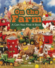 On the Farm: A Can-You-Find-It Book (Can You Find It?) Cover Image