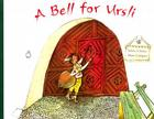 A Bell for Ursli: A Story from the Engadine in Switzerland Cover Image