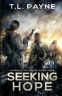 Seeking Hope: A Post Apocalyptic EMP Survival Thriller Cover Image