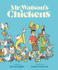 Mr. Watson's Chickens Cover Image