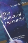 The Future of Humanity: Do Cosmos and Chance Really Affect our Fate? Cover Image