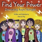 Find Your Power: Discovering Inner Strength Cover Image