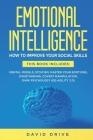 Emotional Intelligence: How To Improve Your Social Skills. 6 Books in 1: Mental Models, Stoicism, Master Your Emotions, Overthinking, Covert M Cover Image