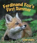 Ferdinand Fox's First Summer Cover Image