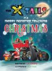 The X-tails in a Merry Monster Trucking Christmas Cover Image
