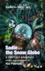 Sadie and The Snow Globe: A mermaid adventure Cover Image