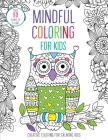 Mindful Coloring for Kids Cover Image
