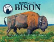 Hommage Au Bison: Une Légende Des Cris Des Plaines Cover Image