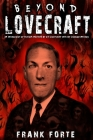 Beyond Lovecraft: An Anthology of fiction inspired by H.P.Lovecraft and the Cthulhu Mythos Cover Image