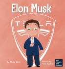 Elon Musk: A Kid's Book About Inventions Cover Image