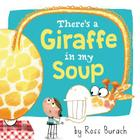 There's a Giraffe in My Soup Cover Image