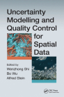 Uncertainty Modelling and Quality Control for Spatial Data Cover Image