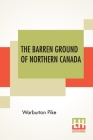 The Barren Ground Of Northern Canada Cover Image