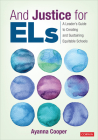 And Justice for Els: A Leader's Guide to Creating and Sustaining Equitable Schools Cover Image